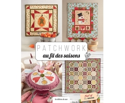 Patchwork Au Fil Des saisons best of Ellen Remijnse