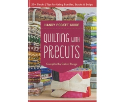 Handy Pocket Guide Quilting with precuts