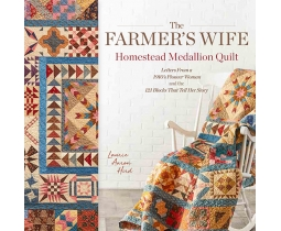 The Farmer's Wife Homestead Medaillion Quilt